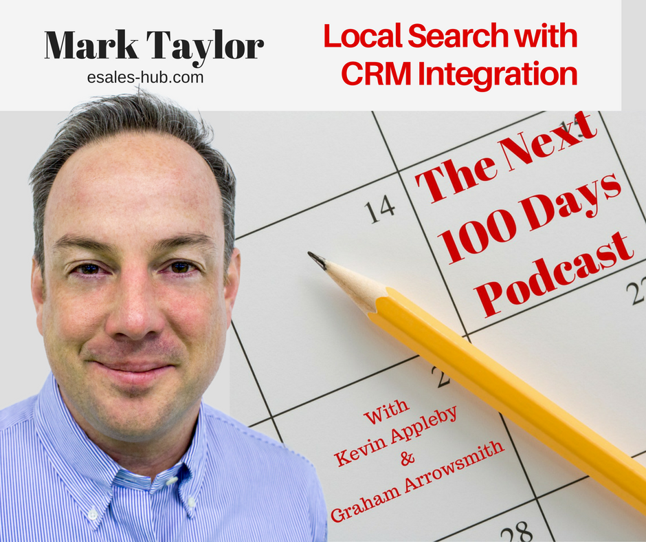 The Next 100 Days Podcast, Mark Taylor, Local Search Lead Generation